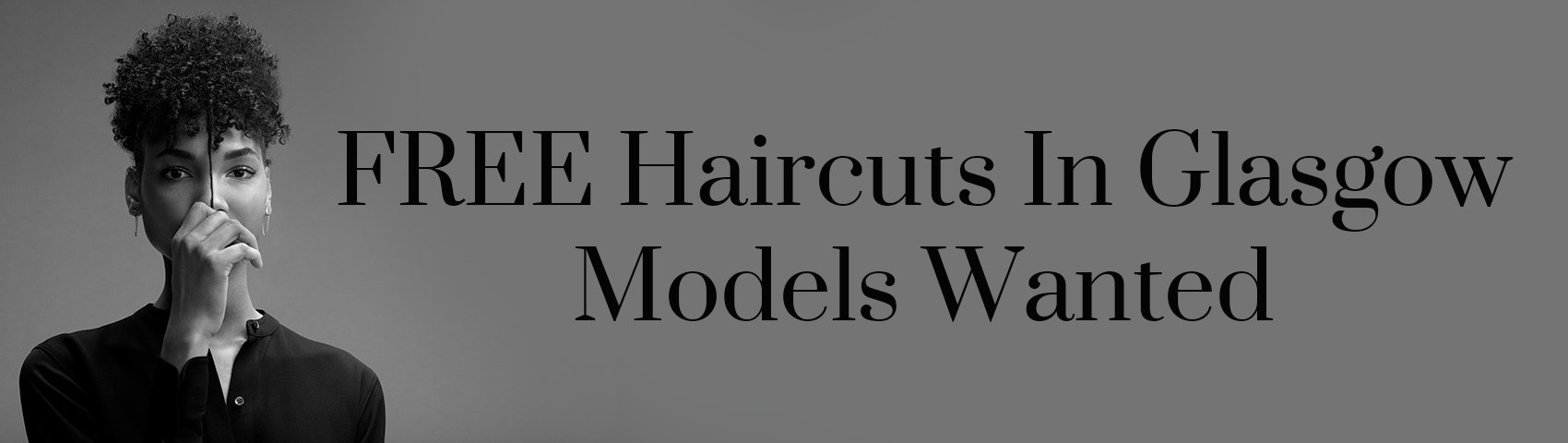 FREE Haircuts In Glasgow Models Wanted BANNER