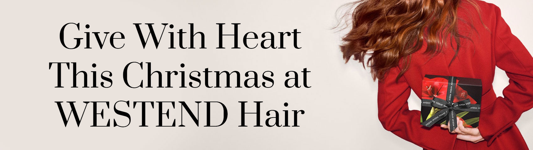 Give With Heart This Christmas at WESTEND Hair banner